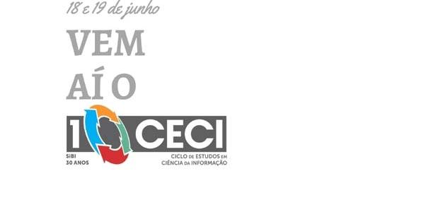 X Ciclo de Estudos em Ciência da Informação (CECI)